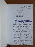 Anticariat: Theodor Rapan - La umbra cuvantului (cu autograful si dedicatia autorului)