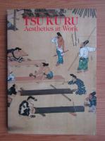 Anticariat: Tsu Ku Ru. Aesthetics at Work