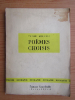 Anticariat: Tudor Arghezi - Poemes choisis