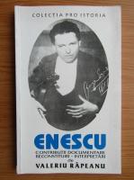 Anticariat: Valeriu Rapeanu - Enescu