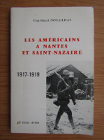 Anticariat: Yves-Henri Nouailhat - Les americains a nantes et saint-nazaire