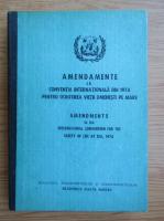 Anticariat: Amendamente la conventia internationala din 1974 pentru ocrotirea vietii omenesti pe mare