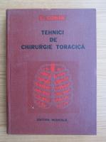 Anticariat: C. G. Coman - Tehnici de chirurgie toracica (volumul 1)