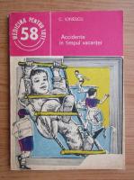 C. Ionescu - Accidente grave in timpul vacantei