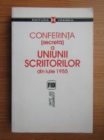 Anticariat: Conferinta secreta a Uniunii Scriitorilor din iulie 1955