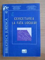 Anticariat: Constantin Rujoiu - Cercetarea la fata locului