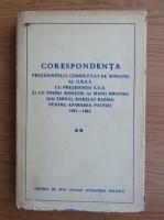 Corespondenta presedintelui consiliului U.R.S.S cu presedintii S.U.A (volumul 2)
