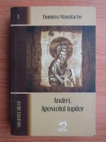 Dumitru Manolache - Andrei, Apostolul lupilor