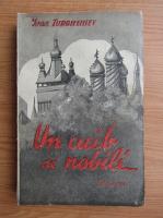Anticariat: Ivan Turgheniev - Un cuib de nobili (1937)