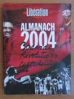 Anticariat: Liberation. Almanach, 2004