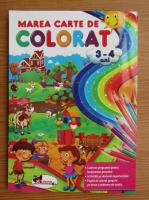 Marea carte de colorat, 3-4 ani