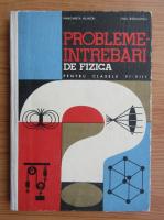 Anticariat: Margareta Ailincai - Probleme-intrebari de fizica pentru clasele VI-VIII