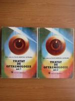 Anticariat: Mircea Olteanu - Tratat de oftalmologie (2 volume)