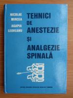 Anticariat: Nicolae Mircea - Tehnici de anestezie si analgezie spinala