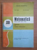 Anticariat: Nicu Boboc - Matematica. Manual pentru clasa a XII-a (1993)