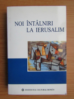 Anticariat: Noi intalniri la Ierusalim