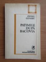 Anticariat: Ovidiu Genaru - Patimile dupa Bacovia