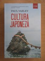 Anticariat: Paul Varley - Cultura japoneza