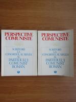 Anticariat: Perspetive Comuniste. Scriitorii la congresul al XII-lea al Partidului Comunist Roman (2 volume)