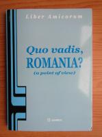 Anticariat: Quo vadis, Romania?