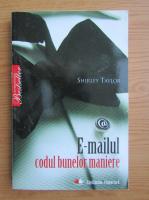 Shirley Taylor - E-mailul, codul bunelor maniere
