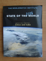 State of the world 2006. Special focus China and India