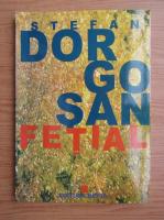 Stefan Dorgosan - Fetial