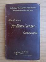 Anticariat: Achille Loria - Problemes sociaux contemporains (1897)