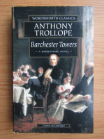 Anticariat: Anthony Trollope - Barchester Towers