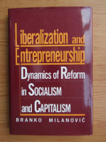 Anticariat: Branko Milanovic - Liberalization and entrepreneurship