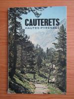 Anticariat: Cauterets. Hautes-Pyrenees