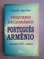 Anticariat: Charles Apovian - Pequeno dicionario portugues armeno