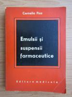 Cornelia Fica - Emulsii si suspensii farmaceutice
