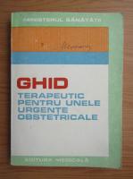 Anticariat: Dan Alessandrescu - Ghid terapeutic pentru unele urgente obstetricale