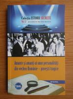 Anticariat: Dan Silviu Boerescu - Amante si amanti ai unor personalitati din vechea Romanie, povesti tragice (volumul 57)