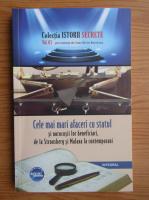 Anticariat: Dan Silviu Boerescu - Cele mai mari afaceri cu statul si norocosii lor beneficiari, de la Strousberg si Malaxa la contemporani (volumul 61)