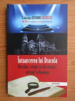 Anticariat: Dan Silviu Boerescu - Intoarcerea lui Dracula. Varcolaci, strigoi si alti monstri atestati in Romania