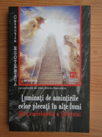 Dan Silviu Boerescu - Luminati de amintirile celor plecati in alte lumi (volumul 23)