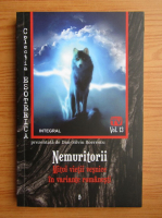 Dan Silviu Boerescu - Nemuritorii. Mitul vietii vesnice in variante romanesti (volumul 13)