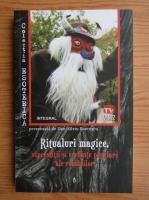 Anticariat: Dan Silviu Boerescu - Ritualuri magice, superstitii si credinte populare ale romanilor (volumul 22)