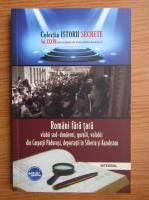 Anticariat: Dan Silviu Boerescu - Romani fara tara, vlahii sud-dunareni, goralii, volohii din Carpatii Padurosi, deportati in Siberia si Kazahstan (volumul 37)