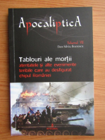 Anticariat: Dan Silviu Boerescu - Tablouri ale mortii atentate si alte evenimente teribile care au desfigurat chipul Romaniei (volumul 7)