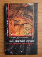 Anticariat: Dan Silviu Boerescu - Tainele manastirilor, bisericilor si ale altor lacasuri sacre din Romania (volumul 10)