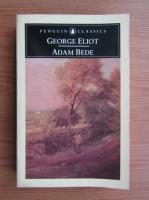 George Eliot - Adam Bede
