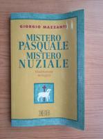 Anticariat: Giorgio Mazzanti - Mistero pasquale, mistero nuziale. Meditazione teologica