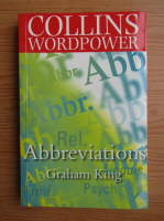Anticariat: Graham King - Collins wordpower. Abbreviations and acronyms