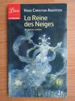 Hans Christian Andersen - La Reine des Neiges et autres contes