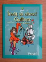 Anticariat: Jonathan Swift - Invat sa citesc! Gulliver si Lilliput