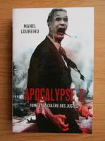 Anticariat: Manel Loureiro - Apocalypse Z, volumul 3. La colere des justes