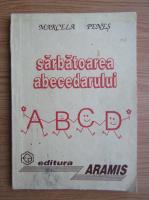 Marcela Penes - Sarbatoarea abecedarului